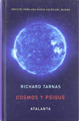 Richard Tarnas, Cosmos y Psique
